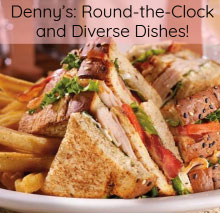 Denny's: Round-the-Clock and Diverse Dishes!